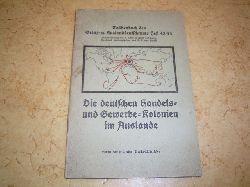 Herold, H. W.:  Die deutschen Handels- und Gewerbe-Kolonien im Auslande. Taschenbuch des Grenz- u. Auslandsdeutschtums Heft 43/44.
