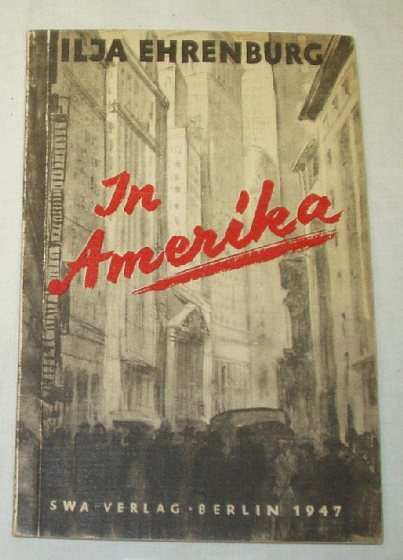 Ilja Ehrenburg  In Amerika