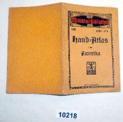 kein Autor  Miniatur Bibliothek 155: Hand-Atlas von Amerika