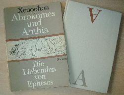 Xenophon  Abrokomes und Anthia Die Liebenden von Ephesos