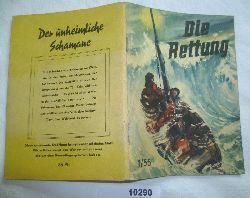 J. Rytcheu  Die Rettung (Kleine Jugendreihe Nr. 1 / 1955 - 6. Jahrgang, 1. Januarheft)