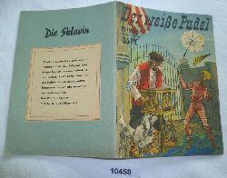 Alexander I.Kuprin  Der weiße Pudel (Kleine Jugendreihe Nr. 21 / 1955 - 6. Jahrgang, 1.Novemberheft)