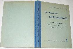 A. Varduhn, W. Nell  Handbuch der Elektrotechnik