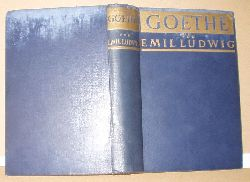 Emil Ludwig  Goethe