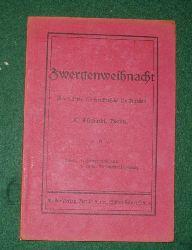 C. Ehrhardt  Zwergenweihnacht - Ein lustiges Weihnachtsspiel für Knaben
