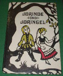 Brüder Grimm  Jorinde und Joringel