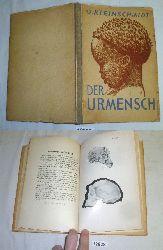 Dr. O. Kleinschmidt  Der Urmensch
