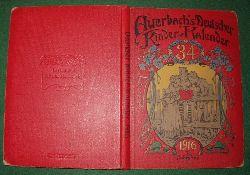 Georg Bötticher (Herausgeber)  Auerbach`s Deutscher Kinder-Kalender 1916