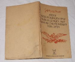 Ernst Moritz Arndt  Meine Wanderungen und Wandelungen mit dem Reichsfreiherrn vom Stein