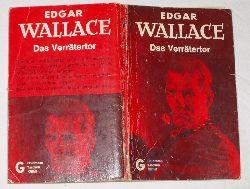 Edgar Wallace  Das Verrätertor