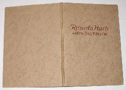 Ricarda Huch  Mein Tagebuch