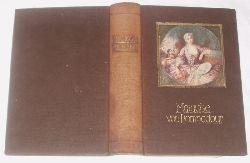 Walter Heichen  Marquis von Pompadour und die Frauen Ludwigs XV.