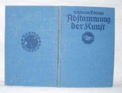 Wilhelm Bölsche  Die Abstammung der Kunst
