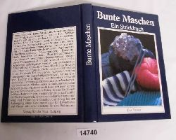Eva Tiesler  Bunte Maschen - Ein Strickbuch