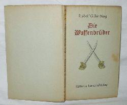 Rudolf G. Binding  Die Waffenbrüder