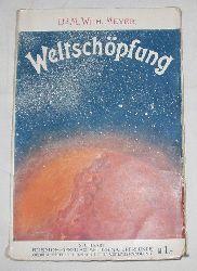 Dr.m.Wilhelm Meyer  Weltschöpfung