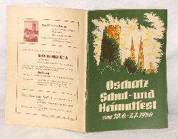 Ausschuß zur Vorbereitung und Durchführung des Schul- und Heimatfestes Oschatz 1956  Oschatz Schul- und Heimatfest vom 30.6.-2.7.1956