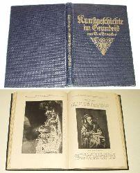 Magdalene Broecker  Kunstgeschichte im Grundriß - Ein Buch für Schule und Haus