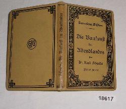 Dr. Karl Schaefer  Die Baukunst des Abendlandes (Sammlung Göschen Band 74)
