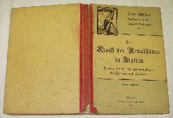 Adolf Philippi  Die Kunst der Renaissance in Italien / Zweites Buch Die frührenaissance Toskana und Umbrien