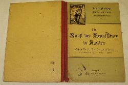 Adolf Philippi  Die Kunst der Renaissance in Italien / Erstes Buch Die Vorrenaissance Die Bildhauer von Pisa