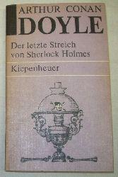 Arthur Conan Doyle  Der letzte Streich von Sherlock Holmes