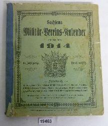 """""""herausgegeben von der Redaktion des """"""""Kamerad"""""""" (F.L. Staub), Dresden""""  Sachsens Militär-Vereins-Kalender auf das Jahr 1914"""