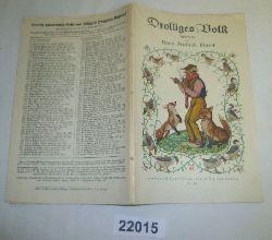 Hans Friedrich Blunck  Drolliges Volk - Märchen (Hillgers Deutsche Bücherei Nr. 401)