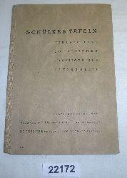Autorenkollektiv  Schülkes Tafeln - Vierstellige Logarithmen, Funktions- und Zahlenwerte