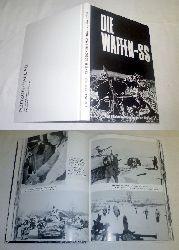 kein Autor  Die Waffen-SS. Eine Bilddokumentation von Herbert Walther mit Beiträgen von Generalmarschall v. Manstein, Generalleutnant a.D. Hasso v. Manteufefel und Heinz Höhne.