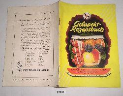 VEB Pektinwerk Gotha  Gelapekt Rezeptbuch, Anleitungen und Rezepte zur Herstellung von Marmeladen, Gelees, Jams, Tortenübergüssen u.a.m. im Haushalt