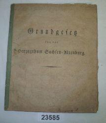 Friedrich, Herzog zu Sachsen, Joseph, Herzog zu Sachsen  Grundgesetz für das Herzogthum Sachsen-Altenburg