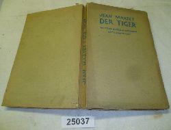 Jean Martet  Der Tiger - Weitere Unterhaltungen Clemenceaus mit seinem Sekretär Jean Martet