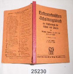 Wilhelm Friedrich, Friedrich Jeß, Friedrich Höhne  Elektrotechnisches Schaltungsbuch - Ein Taschenbuch für Schule und Praxis
