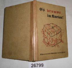 bearbeitet und herausgegeben von Josef Stauder  Es brummt im Karton ... - Schwänke und Schnurren von der Front