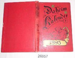 herausgegeben von der Redaktion des Daheim  Daheim-Kalender für das Deutsche Reich auf das Gemeinjahr 1895