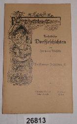 Hermann Wäschke  Anhältsche Dorfjeschichten: Paschlewwer Jeschichten. II.