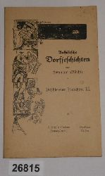 Hermann Wäschke  Anhältsche Dorfjeschichten: Paschlewwer Jeschichten. III.