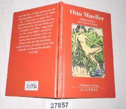 Otto Mueller  Mädchenbilder und Zigeunerleben