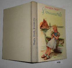 Magda Trott  Pommerle - Eine Erzählung für Mädchen von 8 bis 12 Jahren