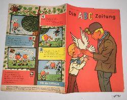 """""""Herausgeber Zentralleitung der Pionierorganisation """"""""Ernst Thälmann""""""""""""  Die ABC Zeitung Jahrgang 1961 Heft 4"""
