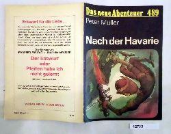 Peter Müller  Das neue Abenteuer Nr. 489: Nach der Havarie