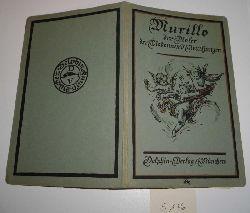 A.L. Mayer  Murillo, Der Maler der Betteljungen und Madonnen