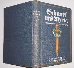 Alfred Funke  Schwert und Myrte Kriegsroman