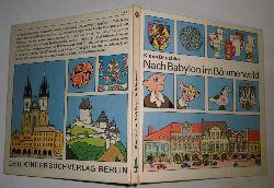 Klaus Beuchler  Nach Babylon im Böhmerwald
