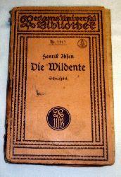 Henrik Ibsen, aus dem norwegischen übertragen von Ernst Brausewetter  Die Wildente Schauspiel in 5 Aufzügen, Reclam Universal Bibliothek Nr.2317