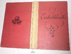 ohne Autor  Rezeptbuch für das Einkochen von Obst, Gemüse, Fleisch usw. in den Monopol Lusatia Utila Zenith Konservengläser