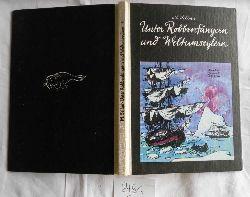 Martin Selber  Unter Robbenfängen und Weltumseglung - Jugendroman