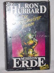 L.Hubbard  Mission Erde Die Verschwörer planen