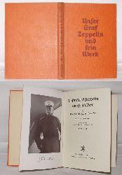 Biedenkapp, Georg u. Hans Alt.  Unser Graf Zeppelin und sein Werk